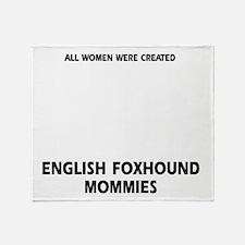 English Foxhound Mommies Designs Throw Blanket