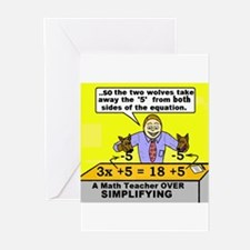 MATH TEACHER OVER SIMPLIFYING Greeting Cards (Pack
