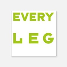 "HLC LEG DAY GRN Square Sticker 3"" x 3"""