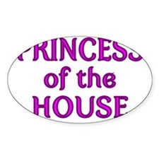 PRINCESS OF THE HOUSE 2 Decal
