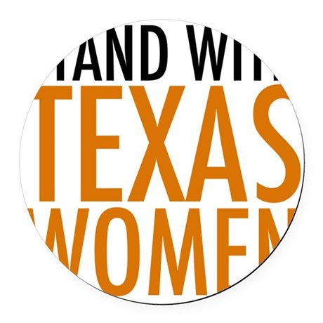 Stand with Texas Women Round Car Magnet