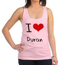 I Love Duran Racerback Tank Top
