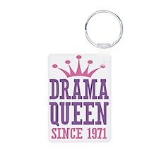 Drama Queen Since 1971 Keychains