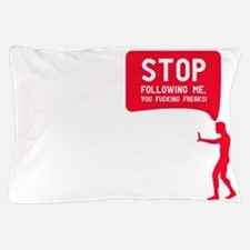Evolution is following me Pillow Case