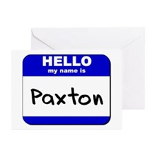 hello my name is paxton  Greeting Cards (Package o