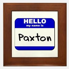 hello my name is paxton  Framed Tile