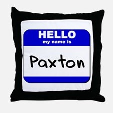 hello my name is paxton  Throw Pillow