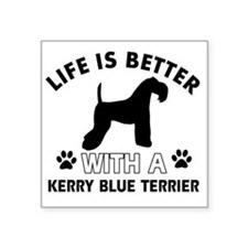 "Life is better with a Kerry Square Sticker 3"" x 3"""