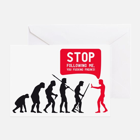 Evolution is following me Greeting Card