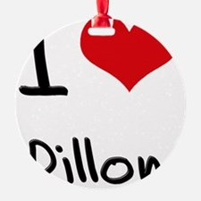 I Love Dillon Ornament