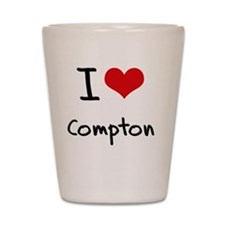 I Love Compton Shot Glass