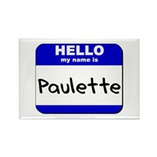 hello my name is paulette Rectangle Magnet
