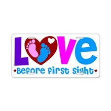Love Before First Sight Aluminum License Plate