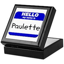 hello my name is paulette Keepsake Box