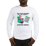 Support Bingo Long Sleeve T-Shirt