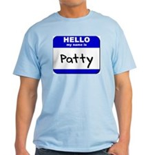 hello my name is patty T-Shirt