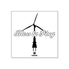 "Blow  Plug Square Sticker 3"" x 3"""