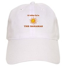 I'd Rather Be In The Bahamas Baseball Cap