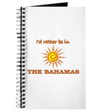 I'd Rather Be In The Bahamas Journal