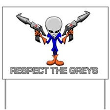 RESPECT THE GREYS Yard Sign