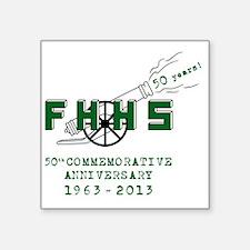 "FHHS 50th Reunion Blast Square Sticker 3"" x 3"""