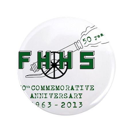 """FHHS 50th Reunion Blast 3.5"""" Button"""