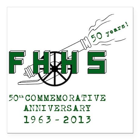 "FHHS 50th Reunion Blast Square Car Magnet 3"" x 3"""