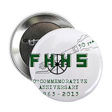 """FHHS 50th Reunion Blast 2.25"""" Button"""