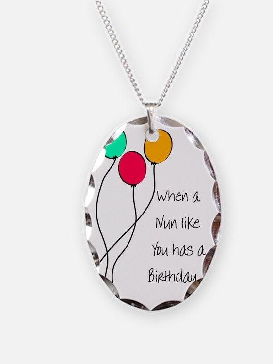 When a nun Birthday Necklace