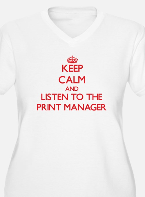 Keep Calm and Listen to the Print Manager Plus Siz