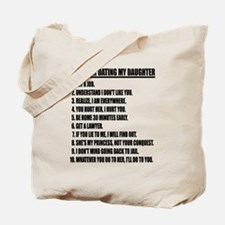 Rules For Dating My Daughter Tote Bag