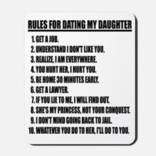 Rules For Dating My Daughter Mousepad