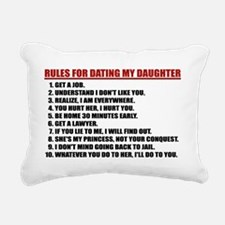 Rules For Dating My Daug Rectangular Canvas Pillow