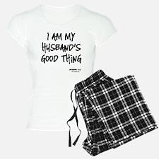 My Husbands Good Thing Pajamas