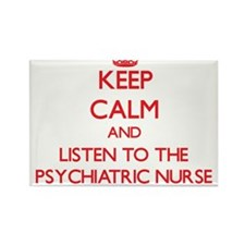 Keep Calm and Listen to the Psychiatric Nurse Magn