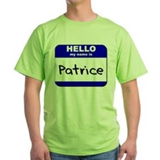 hello my name is patrice T-Shirt
