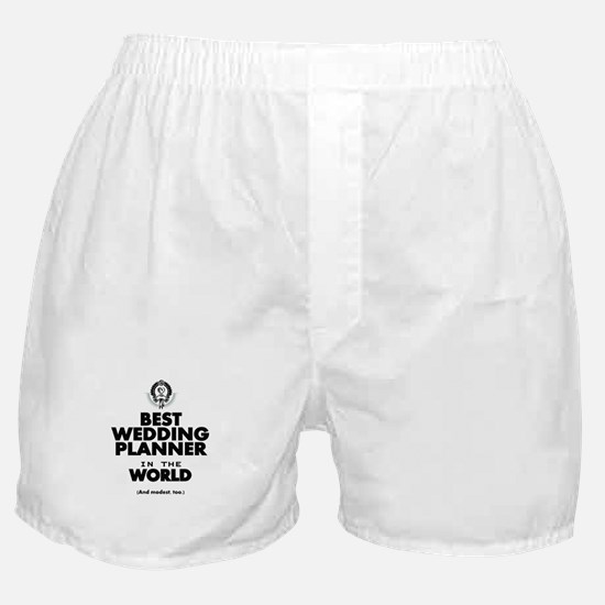 The Best in the World Wedding Planner Boxer Shorts