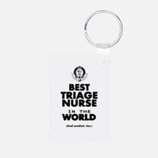 The Best in the World Nurse Triage Keychains