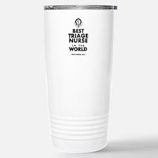 The Best in the World Nurse Triage Travel Mug