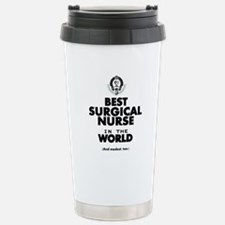 The Best in the World Nurse Surgical Travel Mug