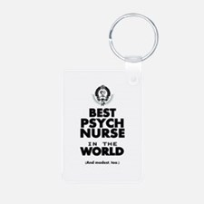 The Best in the World Nurse Psych Keychains