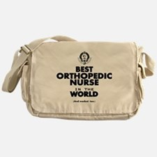 The Best in the World Nurse Orthopedic Messenger B