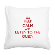 Keep Calm and Listen to the Queen Square Canvas Pi