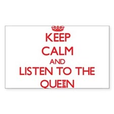 Keep Calm and Listen to the Queen Decal