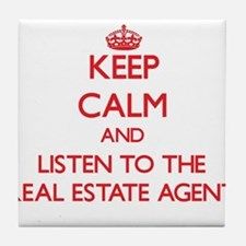 Keep Calm and Listen to the Real Estate Agent Tile