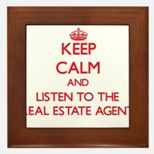 Keep Calm and Listen to the Real Estate Agent Fram