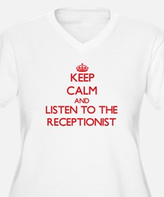 Keep Calm and Listen to the Receptionist Plus Size