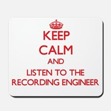 Keep Calm and Listen to the Recording Engineer Mou