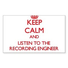 Keep Calm and Listen to the Recording Engineer Sti