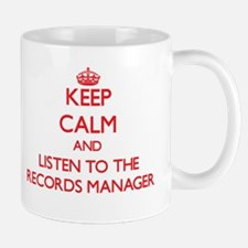 Keep Calm and Listen to the Records Manager Mugs